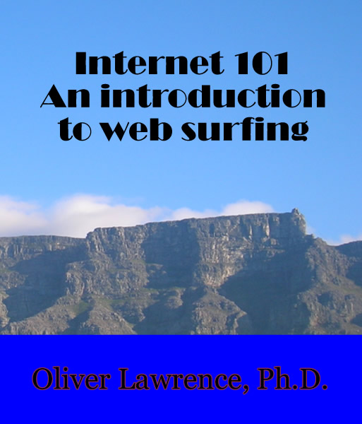 Internet 101: An introduction to web surfing (Online Learning) by Oliver Lawrence